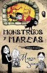 MONSTRUOS Y MAREAS. CRONICAS DE EDGAR EL CUERVO LIBRO 1