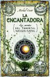 ENCANTADORA, LA. LOS SECRETOS DEL INMORTAL NICOLAS FLAMEL