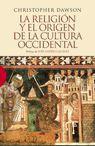 RELIGION Y EL ORIGEN DE LA CULTURA OCCIDENTAL, LA