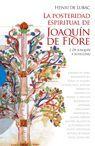 POSTERIDAD ESPIRITUAL DE JOAQUIN FIORE I. DE JOAQUIN A SCHELLING