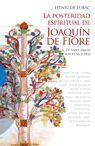 POSTERIDAD ESPIRITUAL DE JOAQUIN FIORE II, LA. DE SAINT SIMON A NUESTROS DIAS