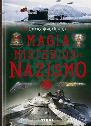 MAGIA, MISTERIOS DEL NAZISMO