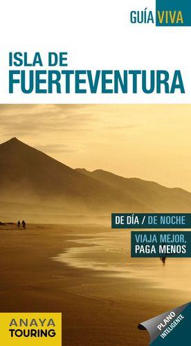 ISLA DE FUERTEVENTURA. GUIA VIVA