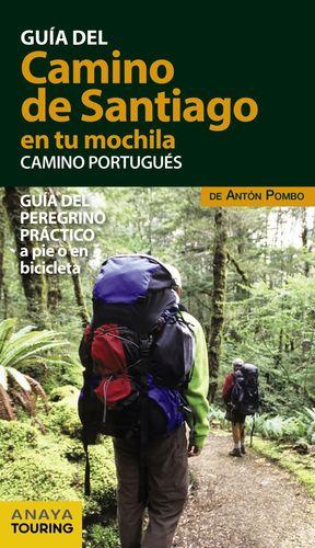 GUIA DEL CAMINO DE SANTIAGO EN TU MOCHILA. CAMINO PORTUGUÉS