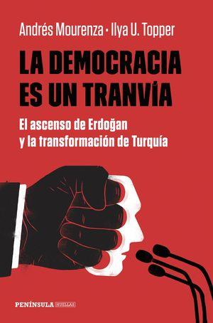 LA DEMOCRACIA ES UN TRANVÍA