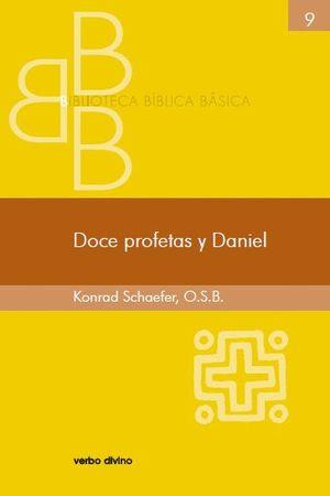 DOCE PROFETAS Y DANIEL