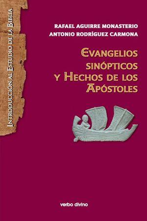 EVANGELIOS SINOPTICOS Y HECHOS DE LOS APOSTOLES