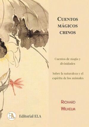 CUENTOS MAGICOS CHINOS. CUENTOS DE MAGIA Y DIVINIDADES