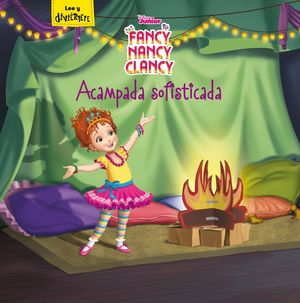 ACAMPADA SOFISTICADA. FANCY NANCY CLANCY