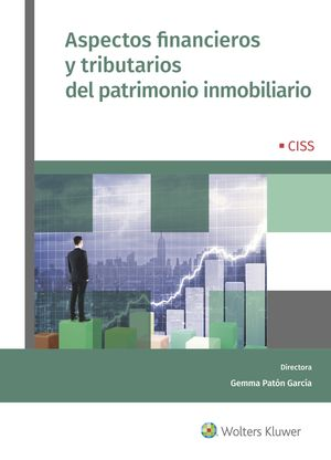 ASPECTOS FINANCIEROS Y TRIBUTARIOS DEL PATRIMONIO INMOBILIARIO