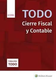 TODO CIERRE FISCAL Y CONTABLE. EJERCICIO 2019