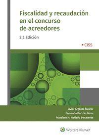 FISCALIDAD Y RECAUDACION EN EL CONCURSO DE ACREEDORES