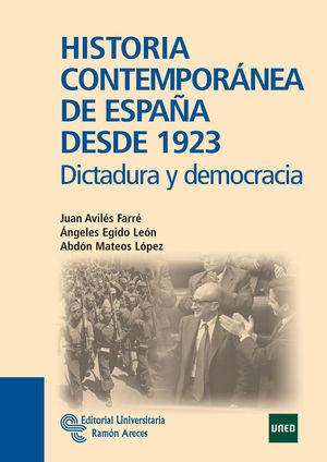 HISTORIA CONTEMPORÁNEA DE ESPAÑA DESDE 1923