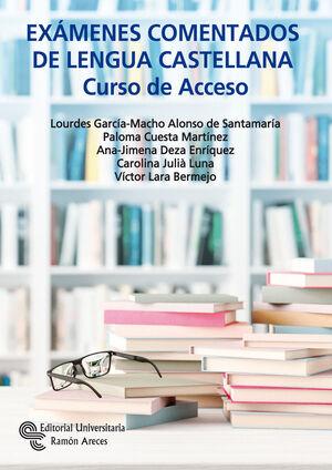 EXÁMENES COMENTADOS DE LENGUA CASTELLANA