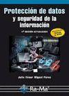 PROTECCION DE DATOS Y SEGURIDAD DE LA INFORMACION