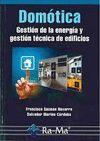 DOMOTICA. GESTION DE LA ENERGIA Y GESTION TECNICA DE EDIFICIOS
