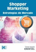 SHOPPER MARKETING. ESTRATEGIAS DE MERCADO