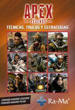 APEX LEGENS. TECNICAS, TRUCOS Y ESTRATEGIAS