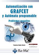 AUTOMATIZACION CON GRAFCET Y AUTOMATA PROGRAMABLE