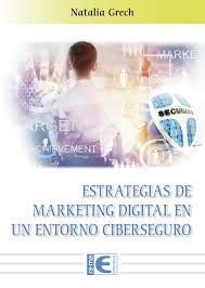 ESTRATEGIAS DE MARKETING DIGITAL EN UN ENTORNO CIBERSEGURO