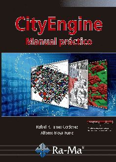 CITYENGINE. MANUAL PRACTICO