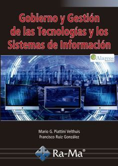 GOBIERNO Y GESTION DE LAS TECNOLOGIAS Y LOS SISTEMAS DE INFORMACIÓN