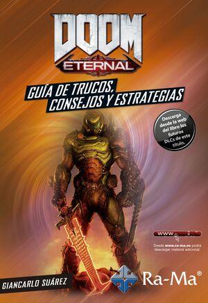 DOOM ETERNAL. GUIA DE TRUCOS, CONSEJOS Y ESTRATEGIAS