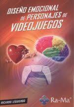 DISEÑO EMOCIONAL DE PERSONAJES DE VIDEOJUEGOS