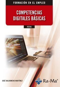 COMPETENCIAS DIGITALES BÁSICAS IFCT45