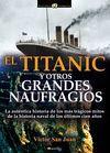 TITANIC Y OTROS GRANDES NAUFRAGIOS, EL