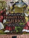 OPERACION TROMPETAS DE JERICÓ
