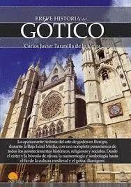 BREVE HISTORIA DEL GOTICO