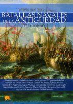 BREVE HISTORIA DE LAS BATALLAS NAVALES DE LA ANTIGUEDAD