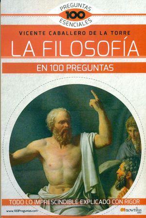 FILOSOFIA EN 100 PREGUNTAS