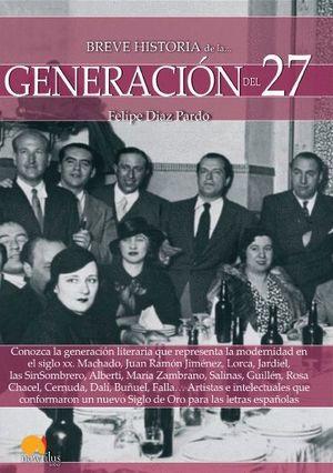 BREVE HISTORIA DE LA GENERACION DEL 27. VANGUARDIAS ESPAÑOLAS