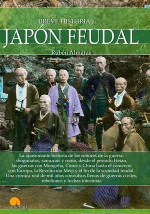 BREVE HISTORIA DEL…JAPON FEUDAL