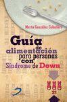 GUIA DE ALIMENTACION PARA PERSONAS CON SINDROME DE DOWN