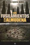 FUSILAMIENTOS DE LA ALMUDENA