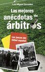 MEJORES ANÉCDOTAS DE ÁRBITROS, LAS