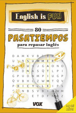 ENGLISH IS FUN 60 PASATIEMPOS PARA REPASAR INGLÉS
