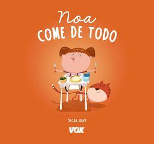NOA COME DE TODO