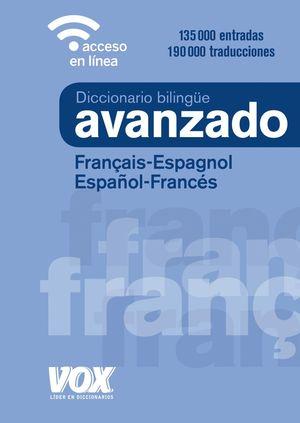DICCIONARIO AVANZADO FRANCAIS-ESPAGNOL /ESPAÑOL-FRANCES