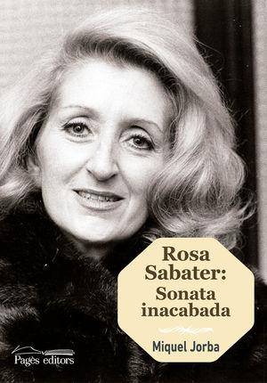 ROSA SABATER. SONATA INACABADA