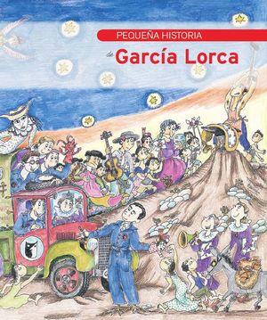 PEQUEÑA HISTORIA DE GARCÍA LORCA