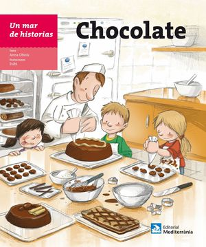 UN MAR DE HISTORIAS. CHOCOLATE