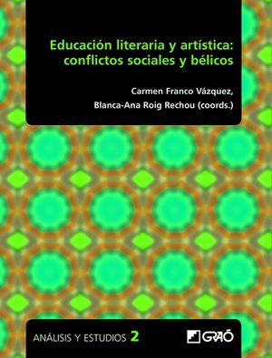 EDUCACION LITERARIA Y ARTÍSTICA: CONFLICTOS SOCIALES Y BELICOS