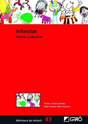 INFANCIAS. EDUCAR Y EDUCARSE