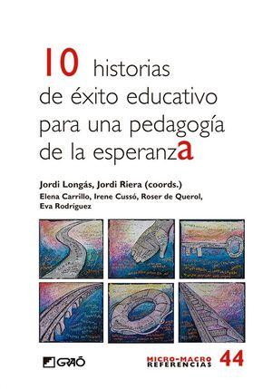 10 HISTORIAS DE �ÉXITO EDUCATIVO PARA PEDAGOGIA DE LA ESPERANZA