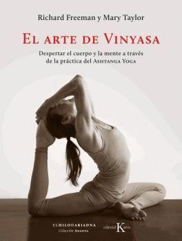EL ARTE DE VINYASA: DESPERTAR EL CUERPO Y LA MENTE