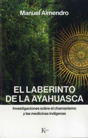 EL LABERINTO DE AYAHUASCA